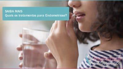 Quais-os tratamentos para-Endometriose